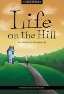 Life on the Hill: Be-Attitudes For Everyday Life Paperback