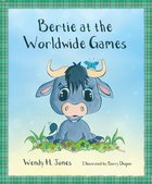 Bertie At the World Wide Games Paperback