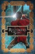 Restorer's Son (#02 in The Sword Of Lyric Series) Paperback