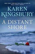 A Distant Shore: A Novel Hardback