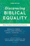 Discovering Biblical Equality: Biblical, Theological, Cultural, and Practical Perspectives (3rd Edition) Paperback