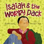 Isaiah and the Worry Pack Hardback