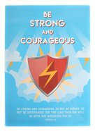 Poster Large: Be Strong and Courageous (Joshua 1:9) Poster
