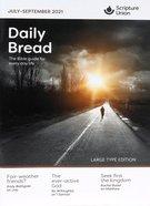 Daily Bread 2021 #03: Jul-Sep (Large Print) Paperback
