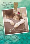 Father's Day - From Your Daughter (Philippians 1: 7 Nlt) Cards