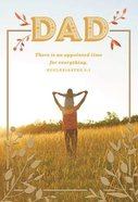 Father's Day - Dad, There is An Appointed Time For Everything Cards