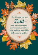 Blessings You Are, Dad (Luke 6: 45 Niv) Cards