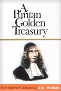 A Puritan Golden Treasury (Puritan Paperbacks Series) Paperback