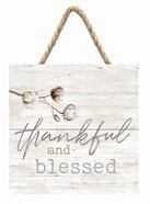 String Sign: Thankful and Blessed, Square Plaque