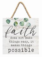 String Sign: Faith ...Possible, Leaves, Square Plaque
