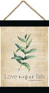 String Banner : Love Never Fails (1 Cor. 13) (Canvas/Pine) (Vintage Praise Series) Homeware