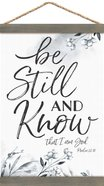 String Banner: Be Still and Know That I Am God (Psalm 46:10) Homeware
