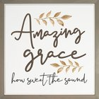 Carved Wall Art: Amazing Grace How Sweet the Sound (Mdf/pine) Plaque