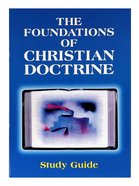 Foundations of Christian Doctrine (Study Guide) Booklet