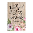 Mdf Wall Art: With God All Things Are Possible (Matthew 19:26) Plaque