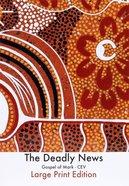 CEV the Deadly News: Gospel of Mark Djaywunti (Large Print) Paperback