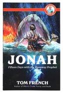 Jonah: Fifteen Days With the Runaway Prophet (Pop's Devotions Series) Paperback