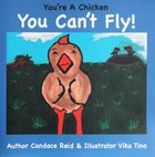 You're a Chicken You Can't Fly!: A Book About Bullying (Toolbox Series) Paperback