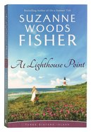 At Lighthouse Point (#03 in Three Sisters Island Series) Paperback