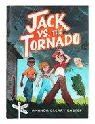 Jack Vs. the Tornado (#01 in Tree Street Kids Series) Paperback