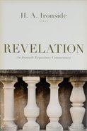 Revelation (Ironside Expository Commentary Series) Paperback