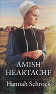 Amish Heartache (Amish Singles) (Love Inspired Series) Mass Market