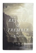 Rejoice and Tremble: The Surprising Good News of the Fear of the Lord (Union Series) Hardback