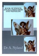 Book of Enoch: Angels, Watchers and Nephilim. Paperback
