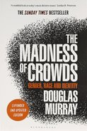 The Madness of Crowds: Gender, Race and Identity Paperback