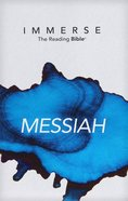 Immerse: The Reading Bible, Messiah Paperback