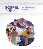 The Church United (Kids Leader Kit) (#11 in The Gospel Project For Kids Series) Pack