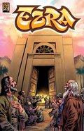 Ezra (A Religious Leader Teaches the Returning Exiles) (The Kingstone Comic Bible Series) Paperback