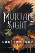 Mortal Sight (#01 in Colliding Line Series) Paperback
