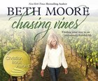 Chasing Vines: Finding Your Way to An Immensely Fruitful Life (Unabridged, 6 Cds) CD