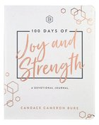 100 Days of Joy and Strength Paperback