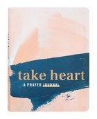 Journal: Take Heart: A Promise Journal By Courage (In) Flexi Back