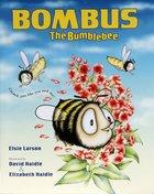 Bombus the Bumblebee Paperback