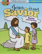 Wpcab: Jesus is Our Savior Easter Coloring Book (Ages 5-7) Paperback