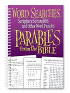 Word Searches and Other Word Puzzles From Parables From the Bible Spiral