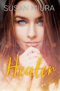 Healer (#01 in Healer Series) Paperback
