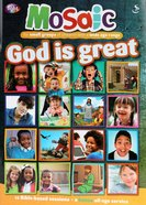 God is Great (Mosaic Series) Paperback