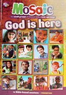 God is Here (Mosaic Series) Paperback