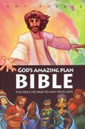 God's Amazing Plan Bible Hardback