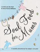 Soul Food For Mums Paperback