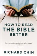 How to Read the Bible Better Paperback