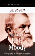 The Life of D. L. Moody Paperback