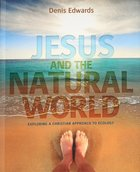 Jesus and the Natural World Paperback