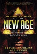The Second Coming of the New Age: The Hidden Dangers of Alternative Spirituality in Contemporary America and Its Churches Paperback