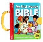 My First Handy Bible (With Handle and Lock) (Handy Bible Series) Padded Board Book