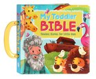 My Toddler Bible: Timeless Stories For Little Ones Padded Board Book